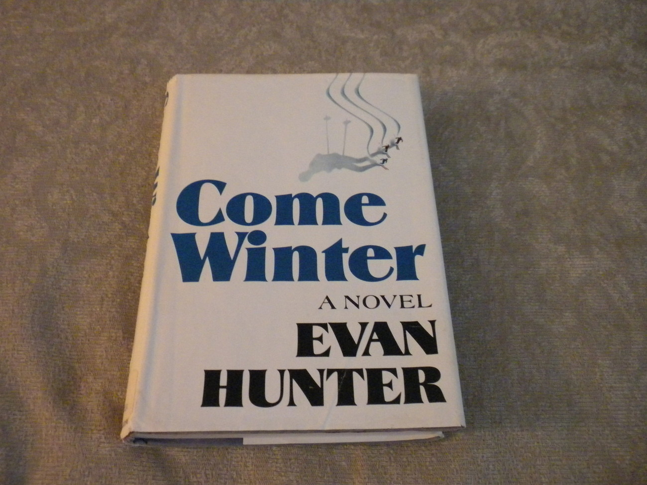 Come Winter by Evan Hunter & Ed McBain 1973 HC w DJ stated 1st Edition
