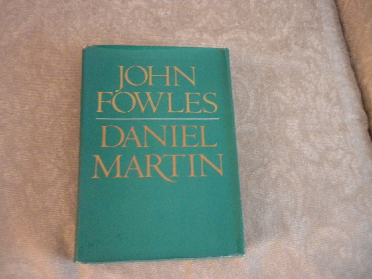 Daniel Martin by John Fowles stated 1st Edition HC w DJ Little Brown 1977  VG/NF