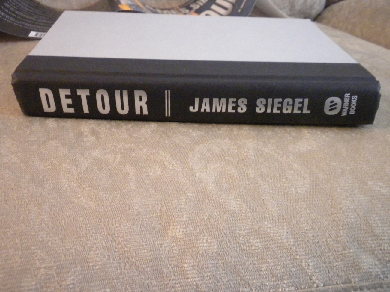Detour by James Siegel 1st Ed w full number line HCwDJ Warner 2005 NF
