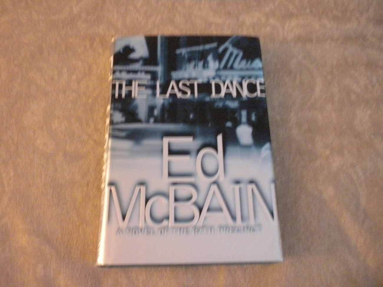 The Last Dance by Ed McBain 2000 HC w DJ 1st printing w full number  line