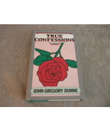 True Confessions by John Gregory Dunne HC wDJ stated 1st w full number l... - $4.99