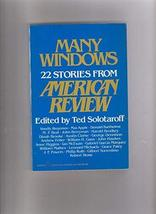 Many Windows: 22 Stories from American Review (Harper Colophon Books) So... - $21.95