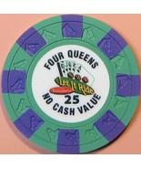 $25 NCV Casino Chip. Four Queens, Las Vegas, NV. T48. - $9.50