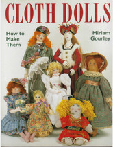 Cloth Dolls Miriam Gourley 1991 10 Designs  EPB Christine Shively Becky ... - $24.13
