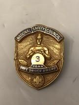 National Safety Council 3 Year Safe Drive Award Pin Brooch - $7.92