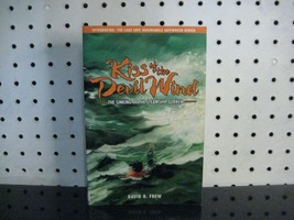 Kiss of the Devil Wind - The Sinking of the Steamship Gerken - Great Lak... - $11.03
