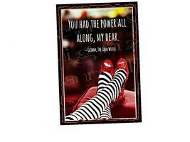 RUBY RED SHOES You Had Power 8 x 12 metal print sign Good Witch Glenda W... - $16.00