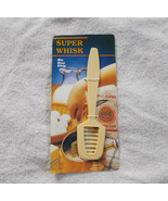 Super Whisk Kitchen Tool Mixes, Beats, Whips NIP - $5.93