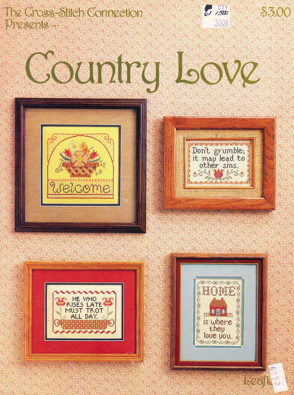 CROSS STITCH COUNTRY LOVE SAMPLERS WELCOME  DON'T GRUMBLE