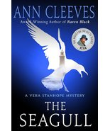 The Seagull : Ann Cleeves :  Vera Stanhope Mystery #8 :New Hardcover 1st... - $17.95