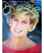 Diana, A Tribute to the People's Princess Book - $3.95