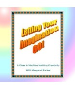 Letting Your Imagination GO - Creative Knitting eBook - $1.08