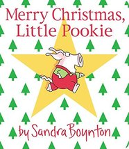 Merry Christmas, Little Pookie [Board book] Boynton, Sandra - $4.90