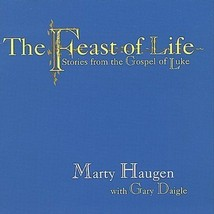 THE FEAST OF LIFE by Marty Haugen