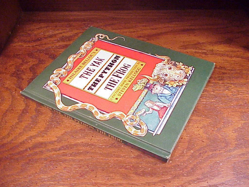 Hilaire Belloc's The Yak, The Python, The Frog Children's HB Book Steven Kellogg