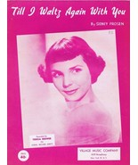 ORIGINAL Vintage 1952 Teresa Brewer Sheet Music Till I Waltz Again With You - $18.55