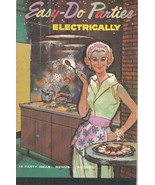 Easy  Do Parties Electrically 1960 Georgia Power Mid-Century Cookbook - $9.89