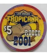 Tropicana Las Vegas RODEO 2001 $5 Casino Chip Limited 500 - $9.95