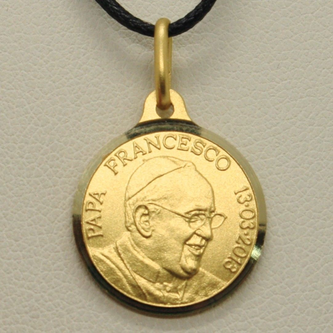 SOLID 18K YELLOW GOLD POPE FRANCIS FRANCESCO FRANCISCO 17 MM MEDAL 13-03-2013