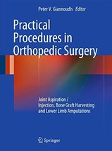 Practical Procedures in Orthopaedic Surgery: Joint Aspiration/Injection,... - $56.32