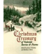 A Christmas Treasury of Yuletide Stories and Poems James Charlton and Ba... - $3.96
