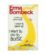 Erma Bombeck  Children  Surviving Cancer Hb Col... - $2.00