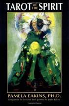 Tarot of the Spirit [Paperback] Eakins, Pamela image 1
