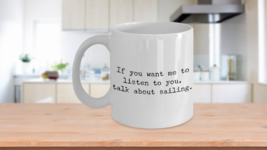 Boating Gifts - Nautical Gifts - Sailing Mug - Boat Captain Mug - If You... - £8.05 GBP+