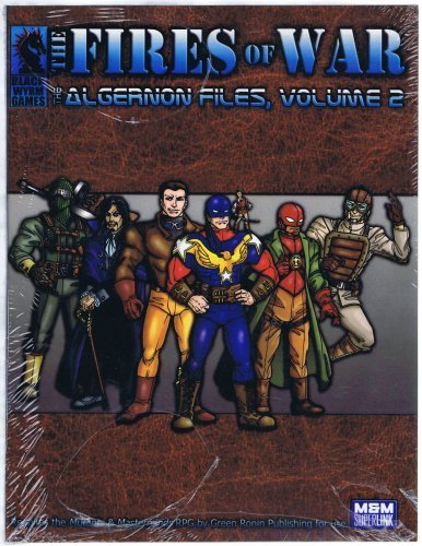 The Algernon Files Volume 2: The Fires of War (Mutants & Masterminds System) [Pa