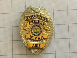 Sergeant Mesa Arizona Police Badge - $385.00