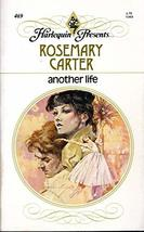 Another Life [Mass Market Paperback] Rosemary Carter