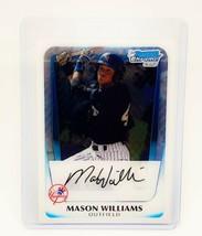 MLB MASON WILLIAMS NEW YORK YANKEES 2011 BOWMAN CHROME FIRST ROOKIE #BC ... - $1.79