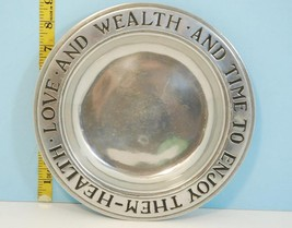 Health Love & Wealth and Time to Enjoy Them Wilton Columbia PA Pewter Plate - $14.94