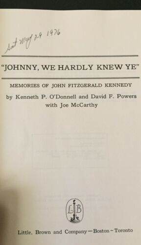 Johnny We Hardly Knew Ye Memories Of John Fitzgerald Kennedy O'Donnell Powers image 7