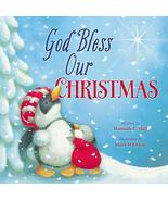God Bless Our Christmas (A God Bless Book) [Board book] Hall, Hannah and... - $6.44