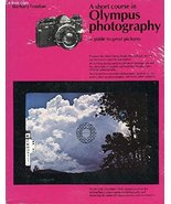 A short course in Canon photography: A guide to great pictures London, B... - $8.45