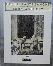 Hotel Lautreamont [Hardcover] Ashbery, John image 1