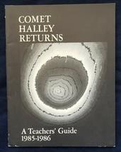 NASA  Educational Program Comet Halley Returns A Teacher's Guide 1985-1986! - $14.00