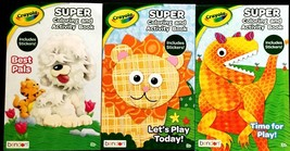 3 Crayola Super Coloring and Activity Book with Stickers Ages 3 and Up  - $9.99