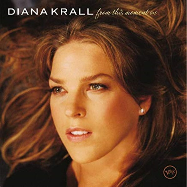 From This Moment On by Diana Krall  Cd