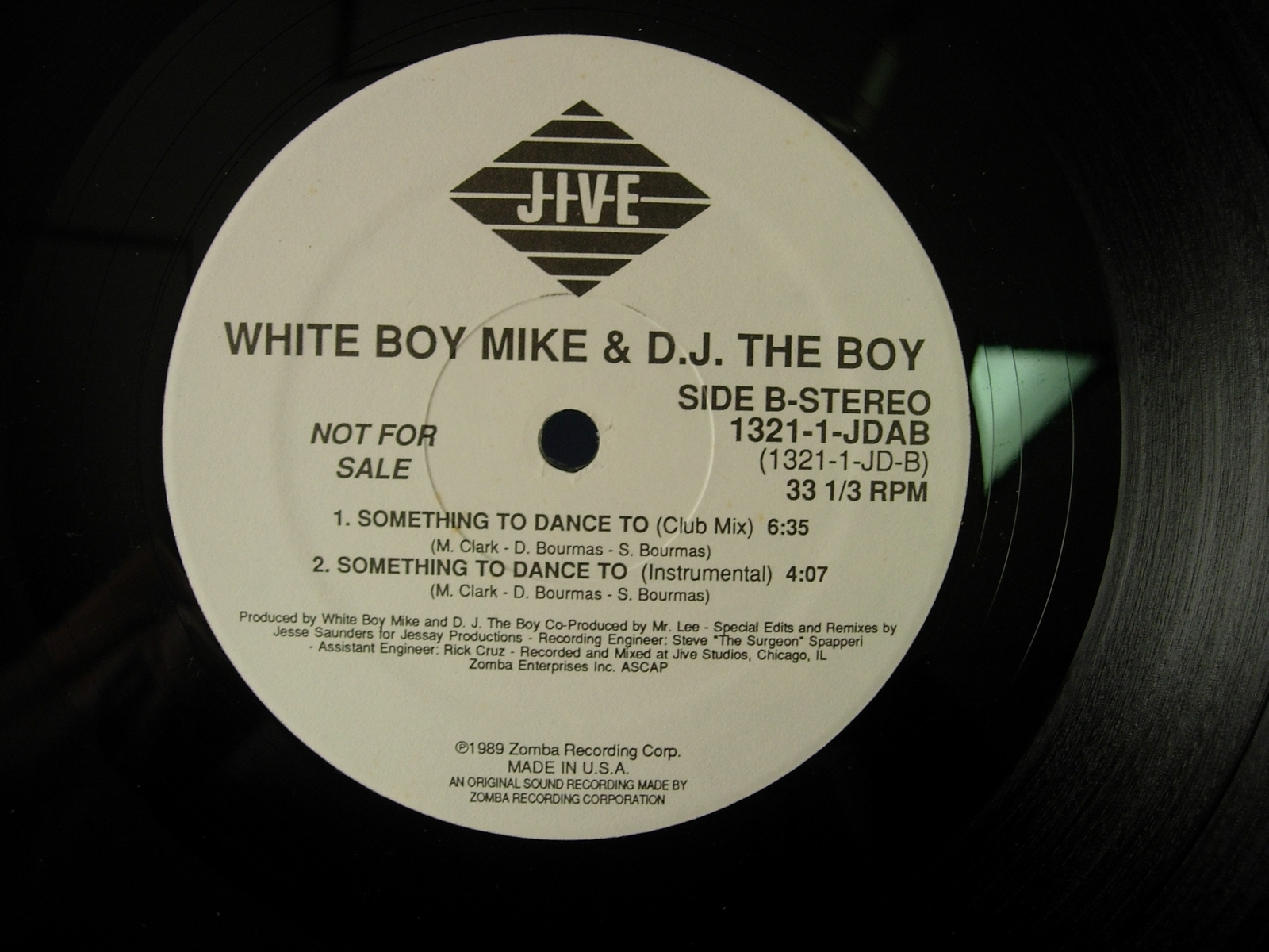 White Boy Mike & D.J. the Boy - Something To Dance To - Jive 1321-1-JDAB PROMO