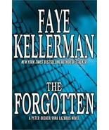 The Forgotten: A Peter Decker/Rina Lazarus Novel Hardcover Book - $7.91
