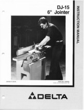 Delta Jointer Model# 37- 150 DJ-15 Instruction Manual - $10.88