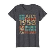 Brother Shirts - Retro Vintage July 1953 Years Being Awesome 65 Years Ol... - $19.95+