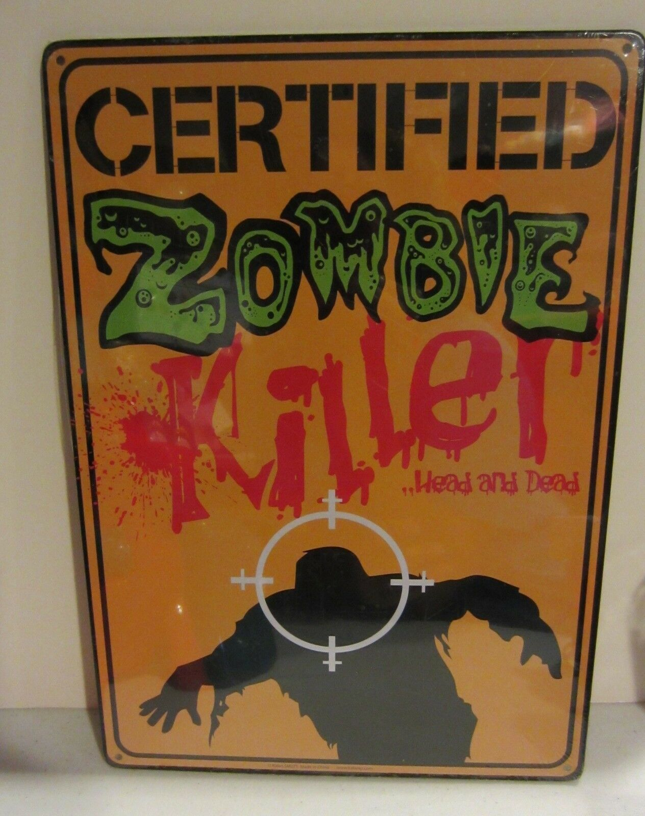 Primary image for Certified Zombie Killer Metal sign - Novelty