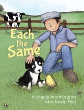Each the Same [Hardcover] Michelle Worthington and Ann Marie Finn - $14.95