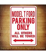 Model T Ford Parking Only All Others Towed Man Cave Novelty Garage Alumi... - $15.67
