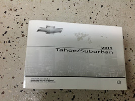 2012 CHEVY TAHOE & SUBURBAN TRUCK Owners Manual FACTORY OEM BOOKS x - $79.19