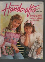 Country Handcrafts - Spring 1992 - Projects, Patterns, Bushels of Bright. - $0.97