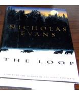 The Loop by Nicholas Evans - $15.00